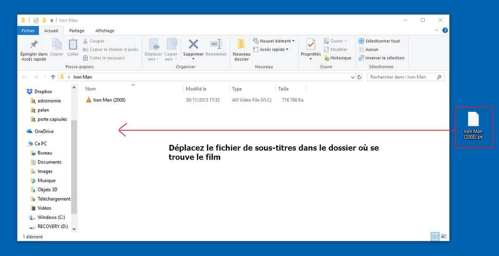 Déplacez le fichier de sous-titres dans le dossier du film si ce n'est pas déjà le cas. © VideoLAN non-profit organization.