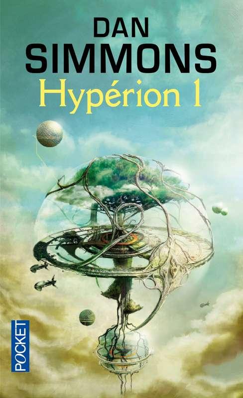 Dan Simmons - Les Cantos d'Hypérion, Tome 1 : Hypérion