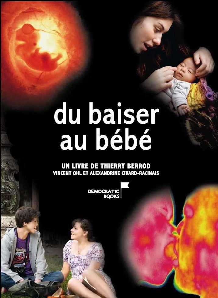 Du baiser au bébé. © Democratic books