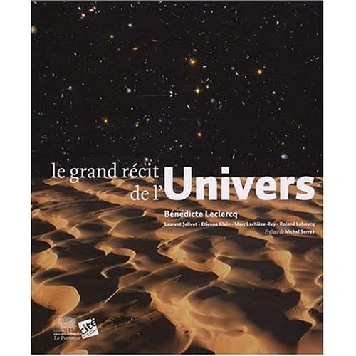 Le Grand Récit de l'univers, éditions Le Pommier. © DR