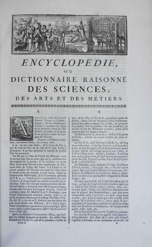L'Encyclopédie, volume I, première page « A » ; contributeurs : Diderot et d'Alembert ; éditeurs : Briasson, David, Le Breton, Faulche, entre 1751 et 1765. © Wikimedia Commons, domaine public