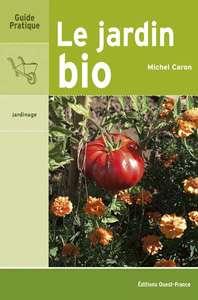 Acheter le livre Le Jardin bio. © DR