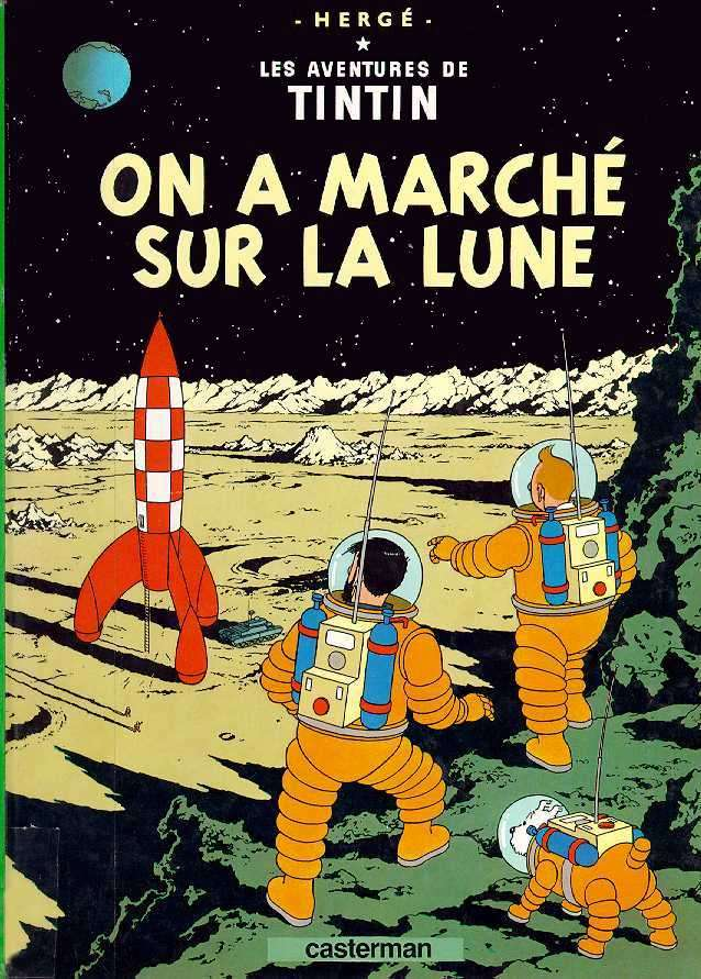 La célèbre BD « On a marché sur la Lune ». © Hergé, Casterman