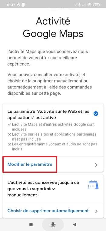 Appuyez sur « Modifier le paramètre » sur la page « Activité Google Maps ». © Google Inc.