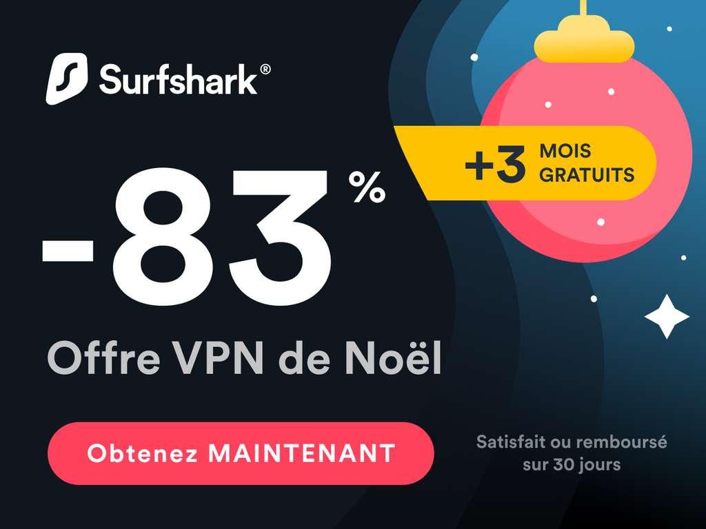 Profitez d'une superbe offre pour Noel avec Surshshark © Surfshark