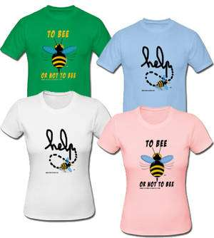 Découvrez nos T-shirts to bee or not to bee.