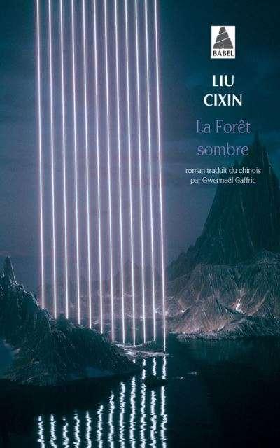 Liu Cixin - La Forêt sombre