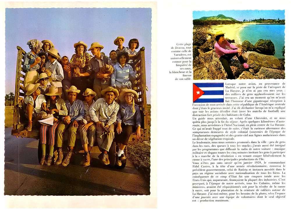 Quand je suis arrivé, Fidel Castro avait réquisitionné tous les Cubains et moi-même pour travailler aux champs. © Antoine, DR
