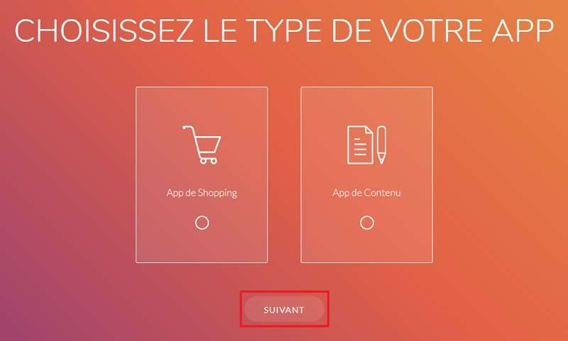 Sélectionnez « App de shopping » ou « App de contenu ». © GoodBarber