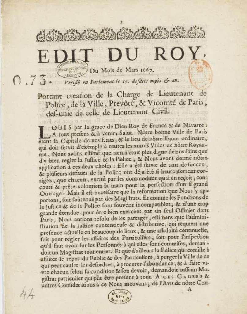 Édit de mars 1667 : création de la lieutenance générale de police de Paris par Louis XIV. Archives nationales de France, cote AD 390. © Wikimedia Commons, domaine public