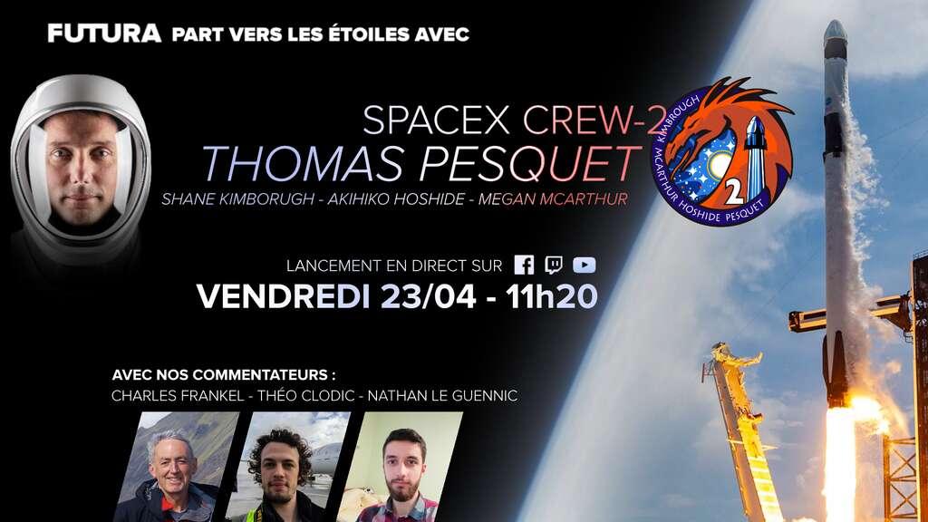 Le vol de Thomas Pesquet vers la Station spatiale est à suivre en live sur Futura !