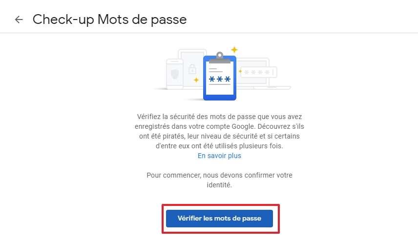 Faites un simple clic sur « Vérifier les mots de passe ». © Google Inc.