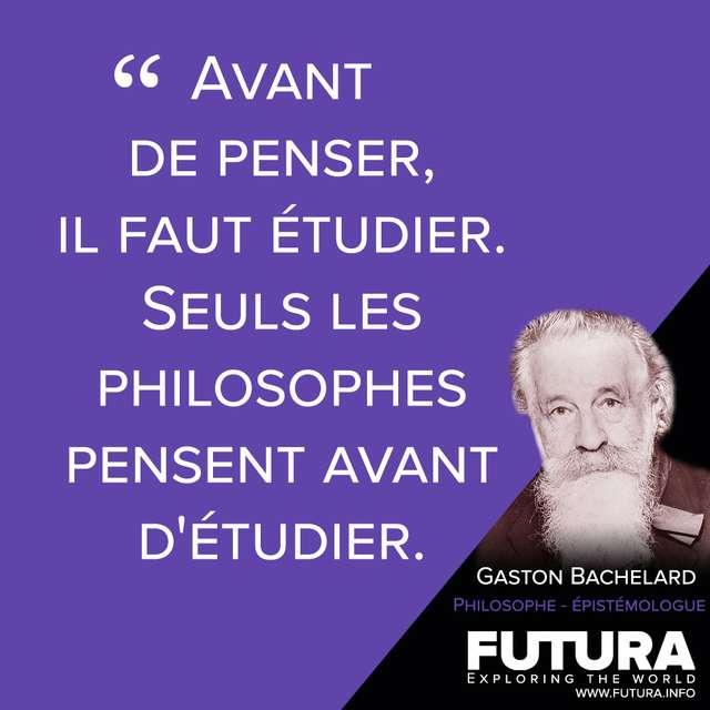 Citations Gaston Bachelard Philosophe Et Epistemologue