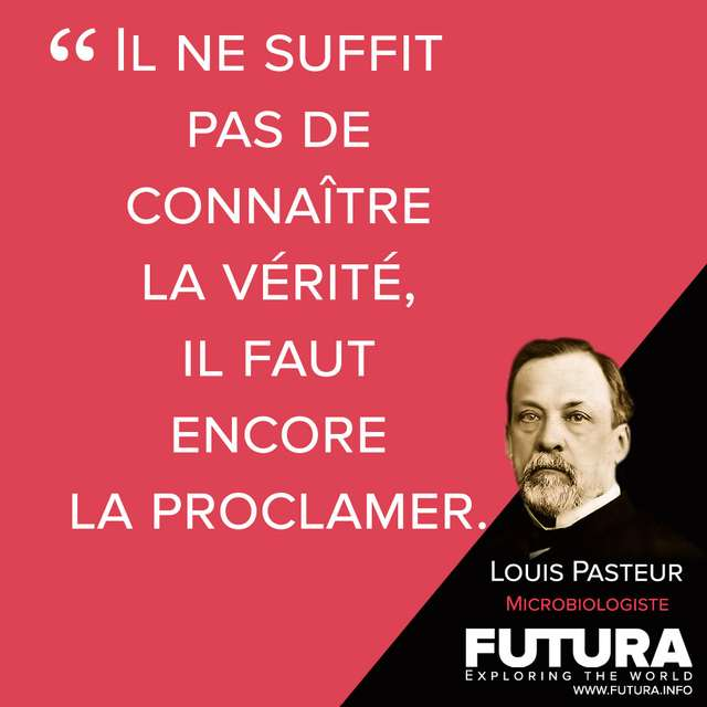 Citations Louis Pasteur Chimiste Et Physicien De Formation