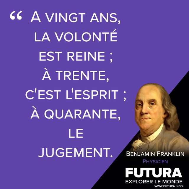 Citations Benjamin Franklin Physicien Futura Sciences
