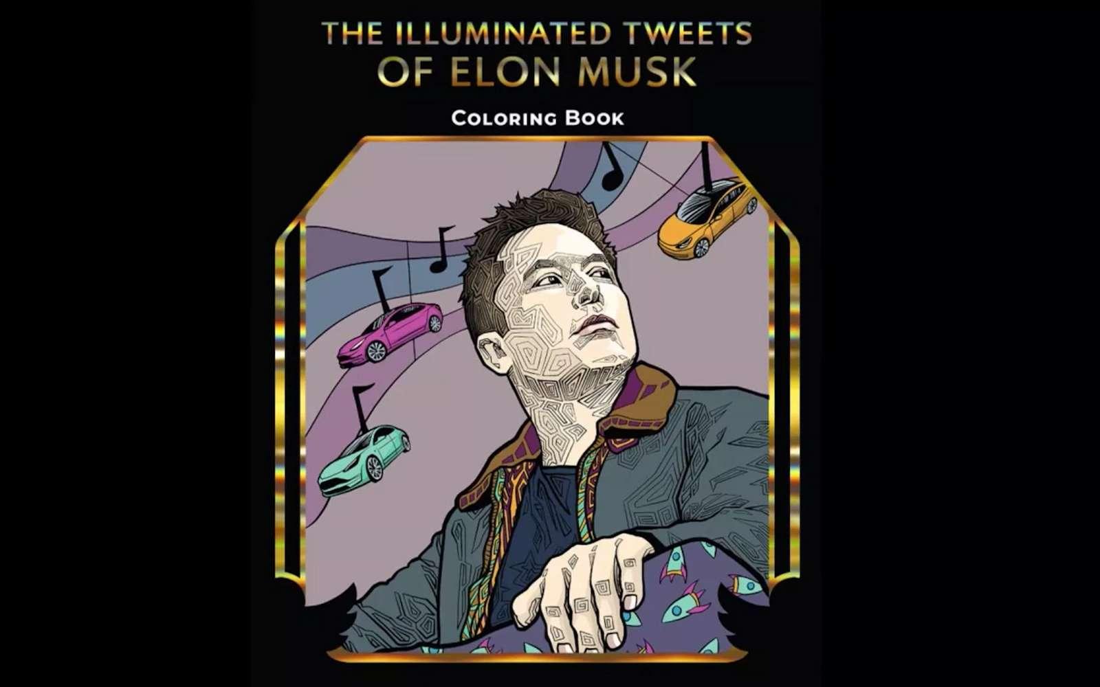 Pour les petits comme pour les grands, un livre à colorier basé sur les tweets d'Elon Musk. © Salina Gomez