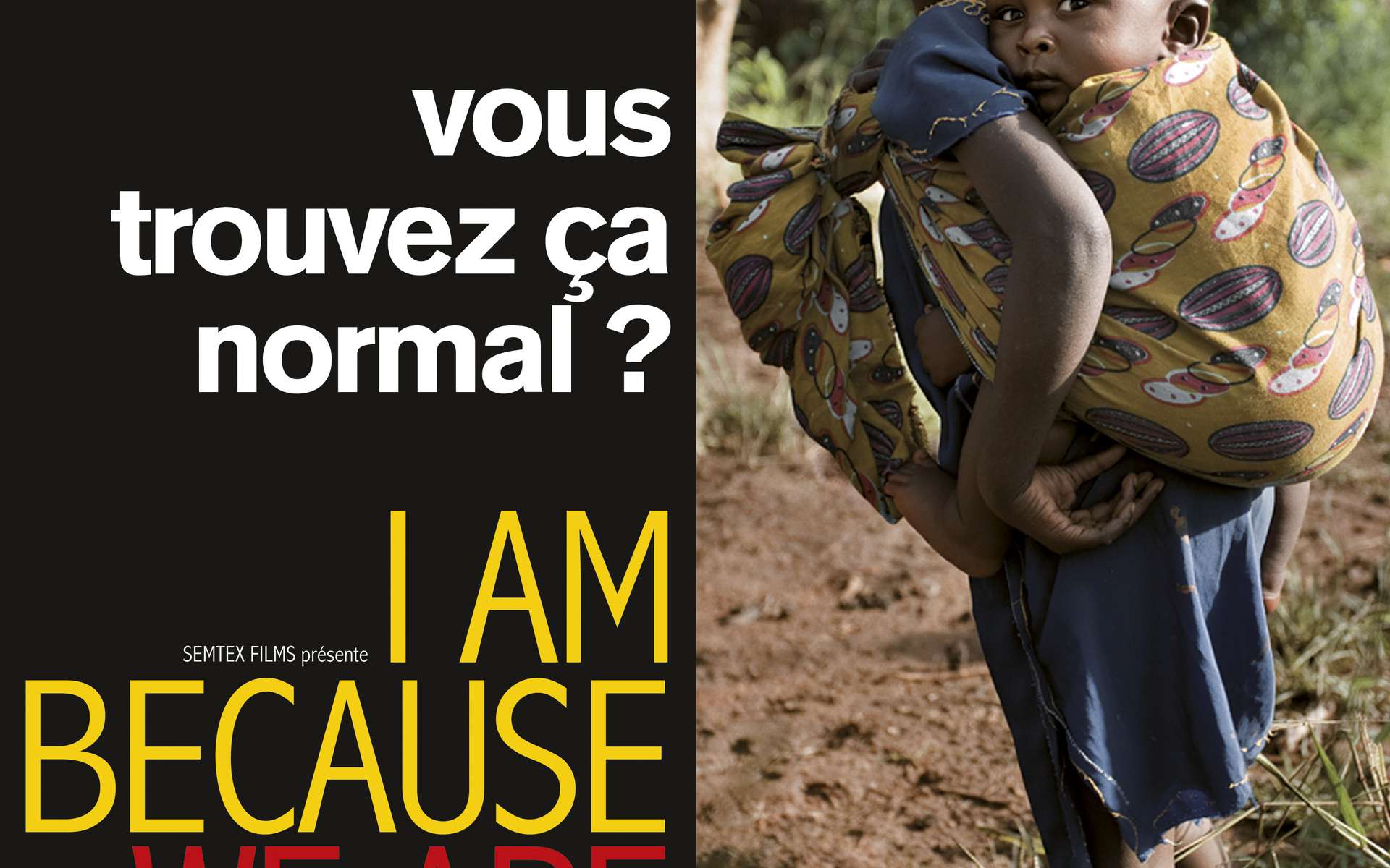 Affiche du film ''I Am Because We Are''